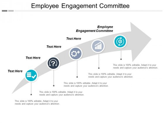 Employee Engagement Committee Ppt PowerPoint Presentation Layouts Infographics Cpb