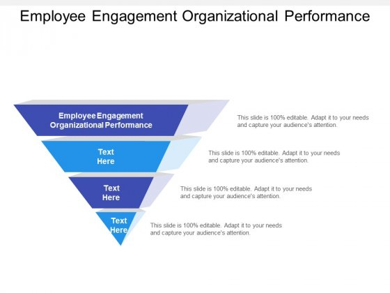 Employee Engagement Organizational Performance Ppt PowerPoint Presentation Pictures Guide Cpb Pdf