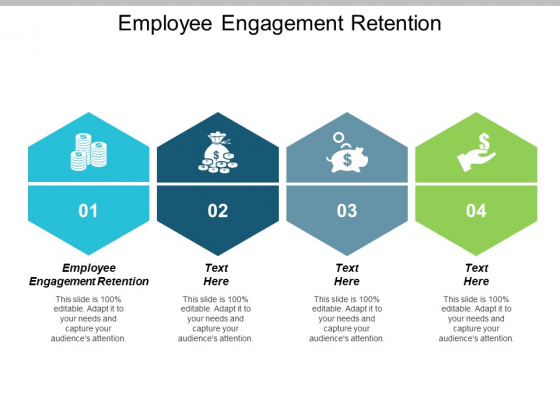 Employee Engagement Retention Ppt PowerPoint Presentation Infographics Designs Download Cpb