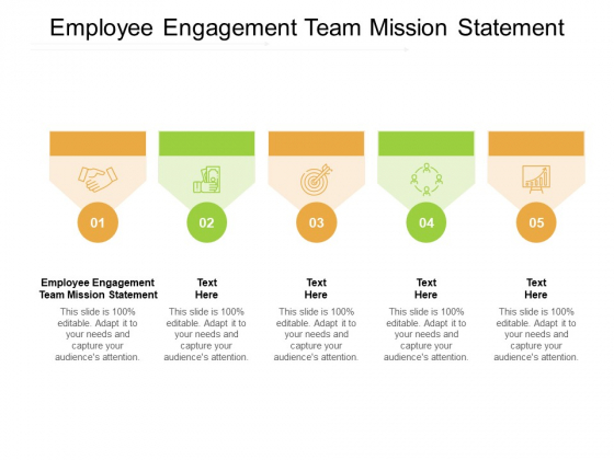 Employee Engagement Team Mission Statement Ppt PowerPoint Presentation Icon Example Topics Cpb Pdf