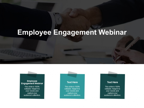 Employee Engagement Webinar Ppt PowerPoint Presentation Portfolio Graphic Images Cpb
