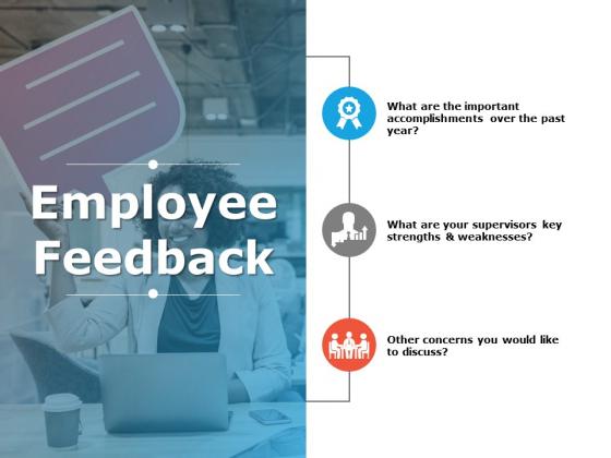 Employee Feedback Ppt PowerPoint Presentation Layouts Files