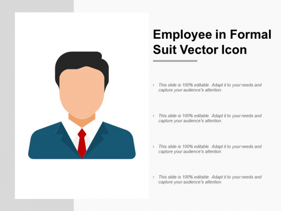 Employee In Formal Suit Vector Icon Ppt PowerPoint Presentation Slides Ideas