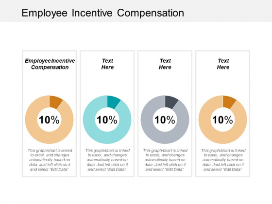Employee Incentive Compensation Ppt PowerPoint Presentation File Themes Cpb