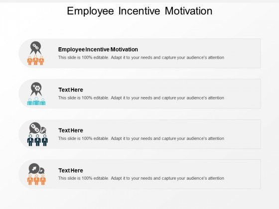 Employee Incentive Motivation Ppt PowerPoint Presentation Professional Introduction Cpb