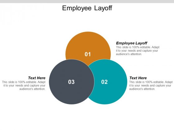 Employee Layoff Ppt PowerPoint Presentation Icon Styles Cpb