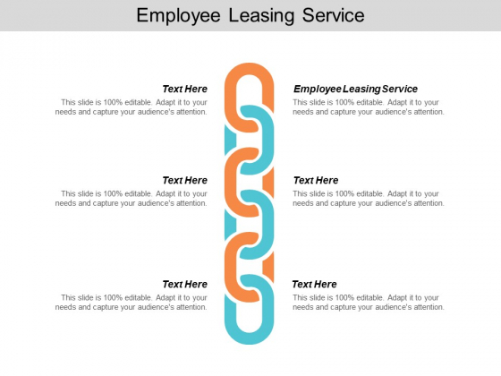 Employee Leasing Service Ppt PowerPoint Presentation Ideas Backgrounds Cpb