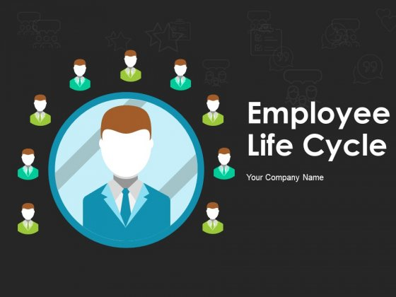 Employee Life Cycle Ppt PowerPoint Presentation Complete Deck With Slides