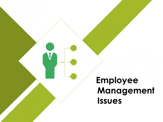 Employee Management Issues Ppt PowerPoint Presentation Summary Graphics