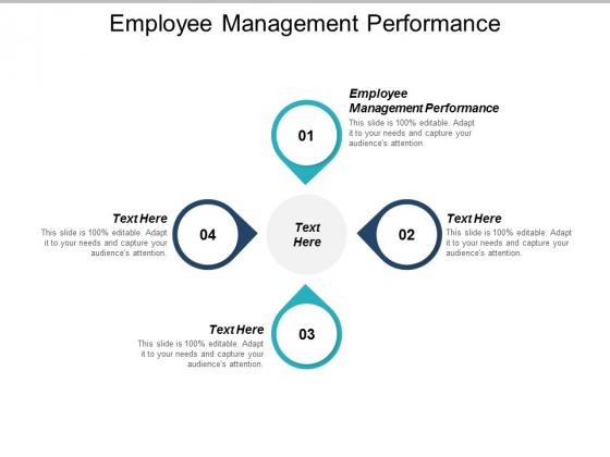 Employee Management Performance Ppt PowerPoint Presentation Portfolio Graphics Pictures Cpb
