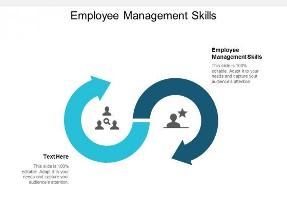 Employee Management Skills Ppt PowerPoint Presentation Icon Structure Cpb