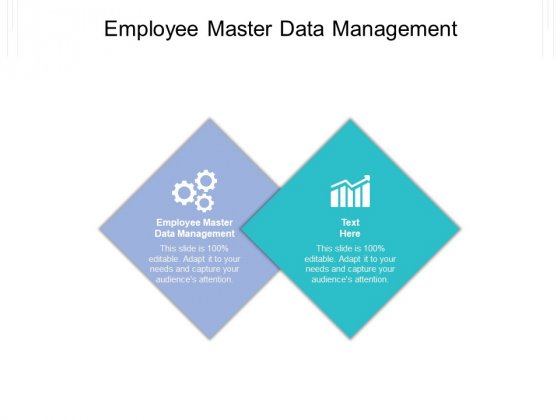 Employee Master Data Management Ppt PowerPoint Presentation Infographic Template Graphics Pictures Cpb Pdf