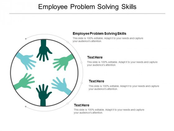 Employee Problem Solving Skills Ppt PowerPoint Presentation Layouts Inspiration Cpb
