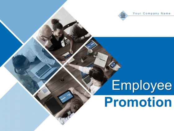 Employee Promotion Ppt PowerPoint Presentation Complete Deck With Slides
