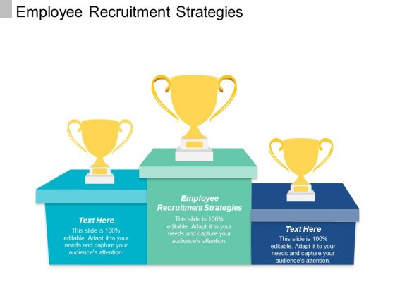 Employee Recruitment Strategies Ppt PowerPoint Presentation Ideas Background Image Cpb