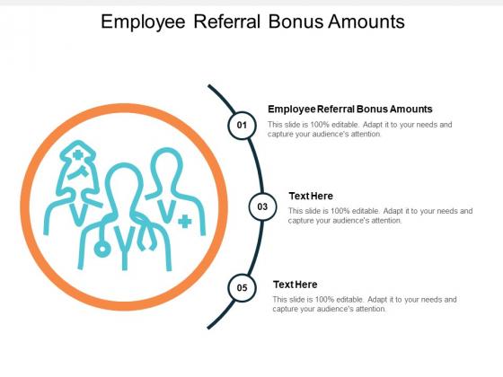 Employee Referral Bonus Amounts Ppt PowerPoint Presentation Inspiration Elements Cpb