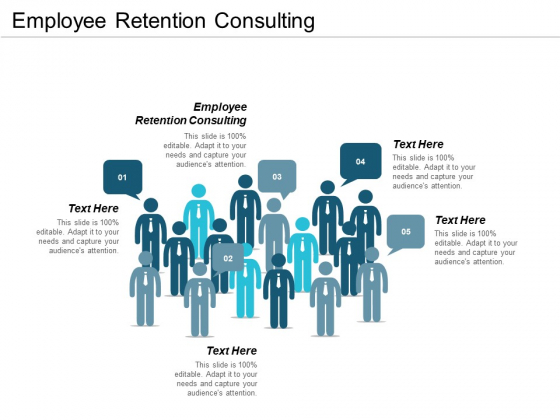 Employee Retention Consulting Ppt PowerPoint Presentation Show Example File Cpb