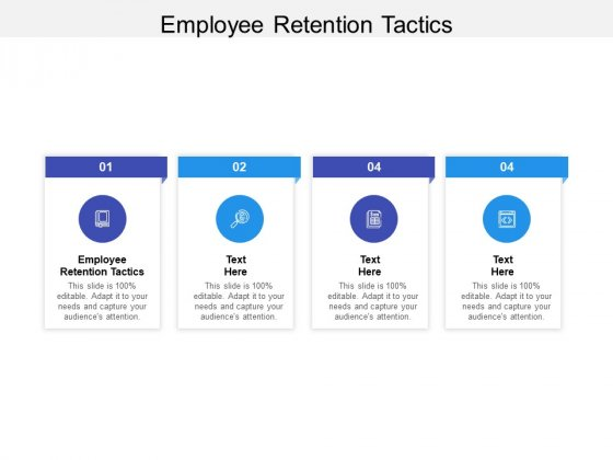Employee Retention Tactics Ppt PowerPoint Presentation Ideas File Formats Cpb