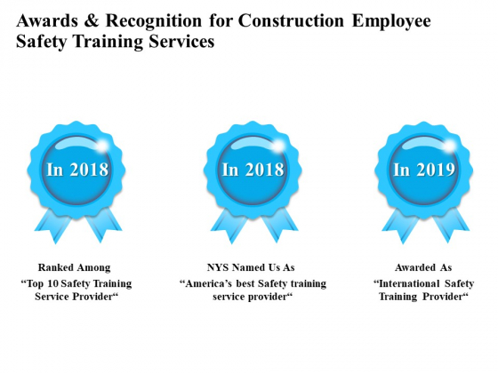Employee Safety Health Training Program Awards And Recognition For Construction Training Services Diagrams PDF