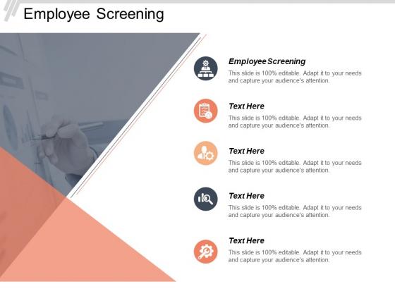 Employee Screening Ppt PowerPoint Presentation Slides Good Cpb