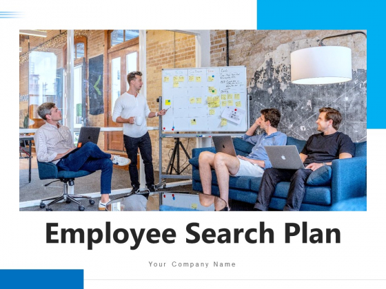 Employee Search Plan Corporate Process Ppt PowerPoint Presentation Complete Deck