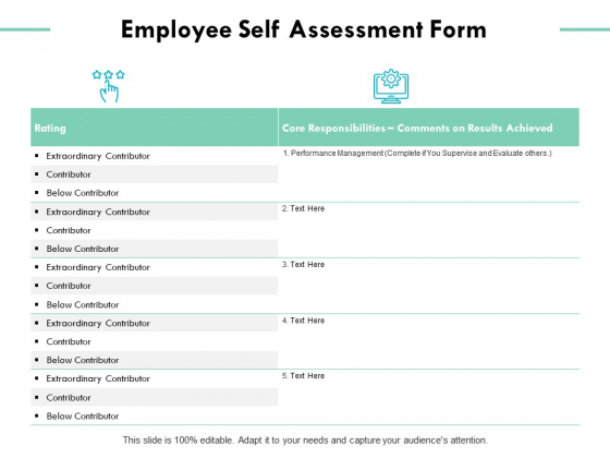 Employee Self Assessment Form Ppt Powerpoint Presentation Ideas Show Powerpoint Templates Self assessment form templates from formsite make it easy to connect with employees online. employee self assessment form ppt