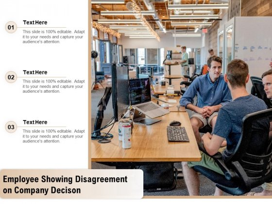 Employee Showing Disagreement On Company Decison Ppt PowerPoint Presentation Model Summary PDF