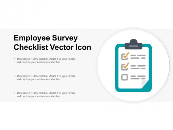 Employee Survey Checklist Vector Icon Ppt PowerPoint Presentation Slides Themes
