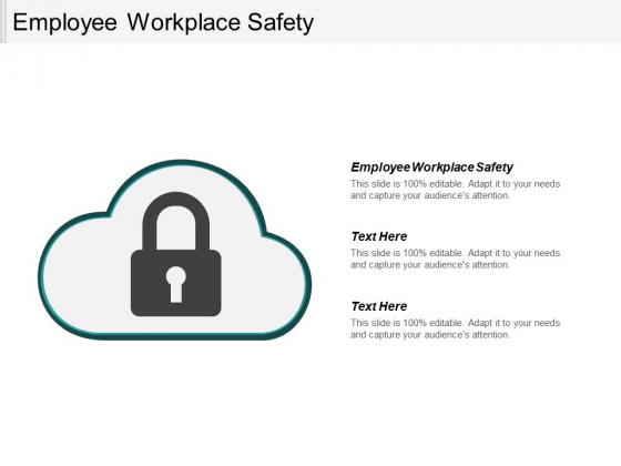 Employee Workplace Safety Ppt PowerPoint Presentation Model Influencers Cpb