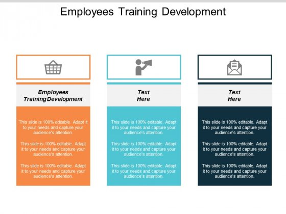 Employees Training Development Ppt PowerPoint Presentation Show Information Cpb