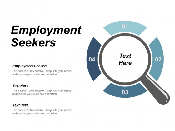 Employment Seekers Ppt Powerpoint Presentation Gallery Gridlines Cpb