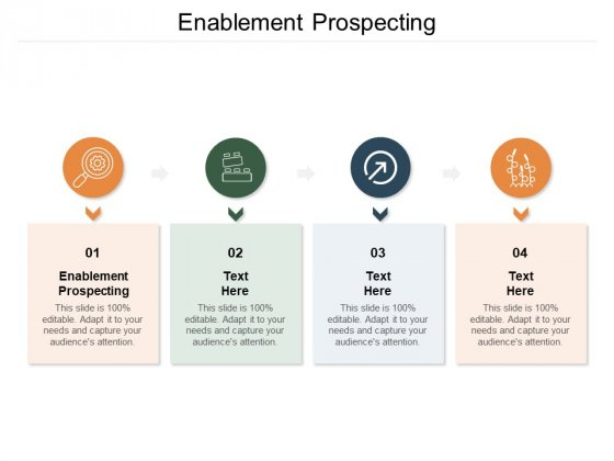 Enablement Prospecting Ppt PowerPoint Presentation Outline Templates Cpb