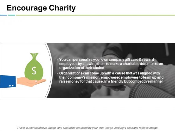 Encourage Charity Ppt PowerPoint Presentation Slides Model