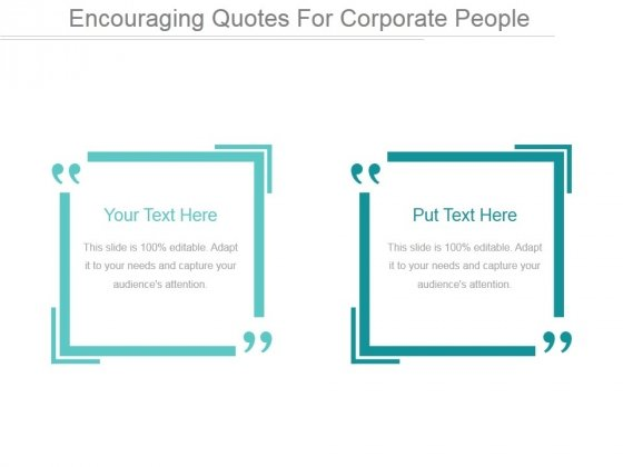 Encouraging Quotes For Corporate People Ppt PowerPoint Presentation Summary