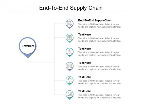 End To End Supply Chain Ppt PowerPoint Presentation Portfolio Infographic Template Cpb
