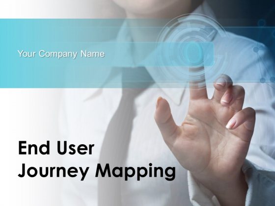 End User Journey Mapping Ppt PowerPoint Presentation Complete Deck With Slides