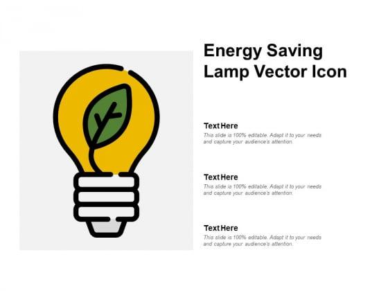 Energy Saving Lamp Vector Icon Ppt PowerPoint Presentation Portfolio Graphics Download