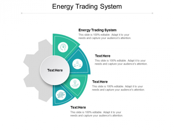 Energy Trading System Ppt PowerPoint Presentation Icon Design Ideas Cpb Pdf