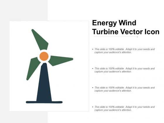 Energy Wind Turbine Vector Icon Ppt PowerPoint Presentation Infographic Template Shapes