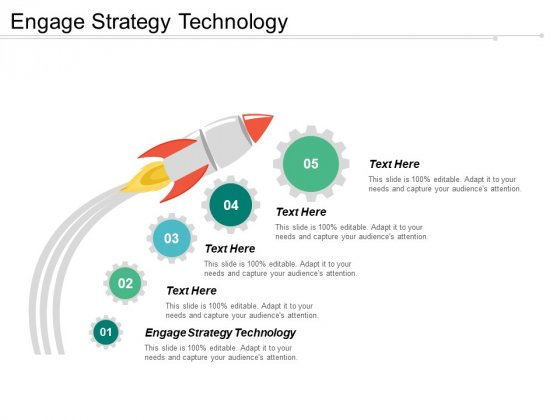 Engage Strategy Technology Ppt Powerpoint Presentation Pictures Ideas Cpb