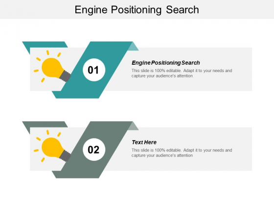 Engine Positioning Search Ppt PowerPoint Presentation Portfolio Influencers Cpb