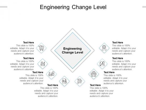 Engineering Change Level Ppt PowerPoint Presentation Inspiration Graphics Cpb Pdf