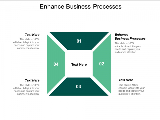 Enhance Business Processes Ppt Powerpoint Presentation Styles Sample Cpb