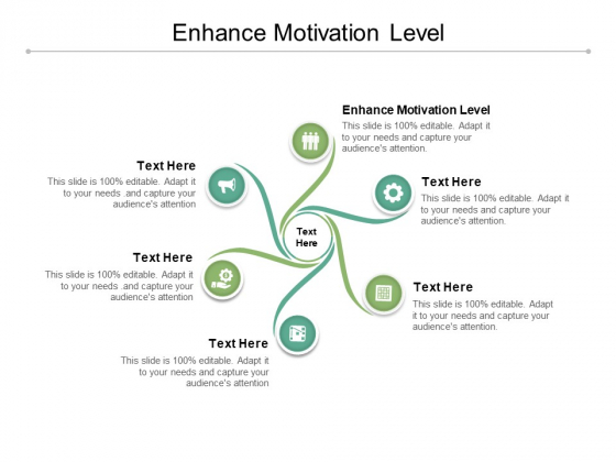 Enhance Motivation Level Ppt PowerPoint Presentation Icon Objects Cpb