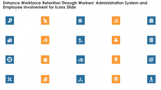 Enhance_Workforce_Retention_Through_Workers_Administration_System_And_Employee_Involvement_Ppt_PowerPoint_Presentation_Complete_Deck_With_Slides_Slide_35