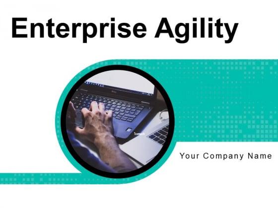 Enterprise Agility Leadership Strategy Ppt PowerPoint Presentation Complete Deck