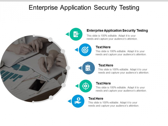 Enterprise Application Security Testing Ppt PowerPoint Presentation Portfolio Format Cpb