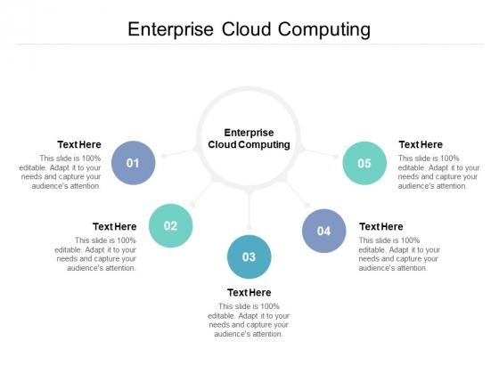 Enterprise Cloud Computing Ppt PowerPoint Presentation Slides Maker Cpb