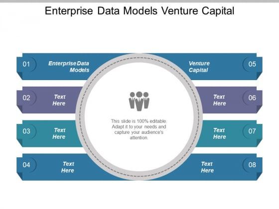 Enterprise Data Models Venture Capital Ppt PowerPoint Presentation Pictures Backgrounds
