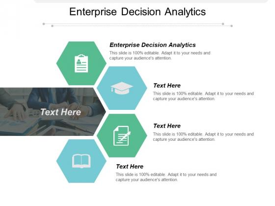 Enterprise Decision Analytics Ppt PowerPoint Presentation File Show Cpb